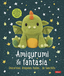 Amigurumi de Fantasia. 14 wonderful projets.