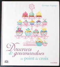 Douceurs & Gourmandises au point de croix. DMC: